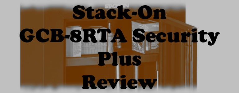 Stack-On GCB-8RTA Security Plus Review