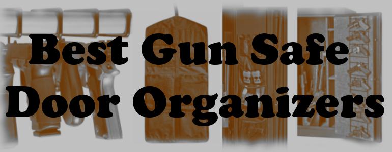 best gun safe door organizers
